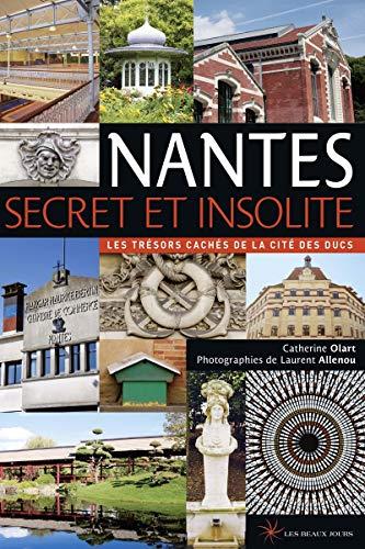 9782351791264: Nantes secret et insolite 2014