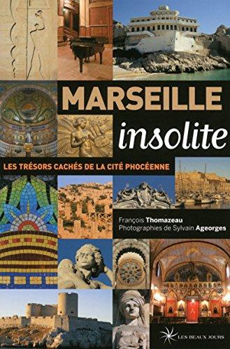 9782351791318: Marseille insolite 2015