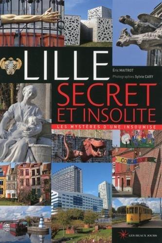 9782351791431: Lille secret et insolite