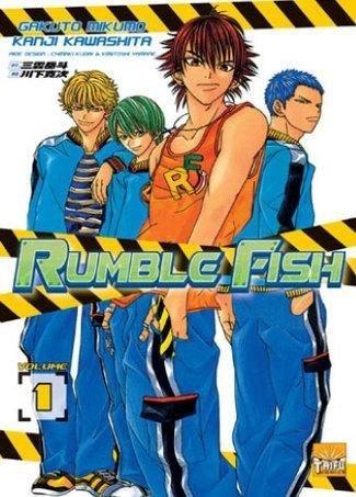 Rumble Fish, Tome 1 : Kanji Kawashita; Gakuto