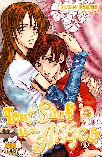 TOUT SAUF UN ANGE T04: SHIGEMATSU TAKAKO