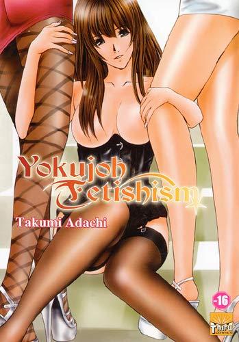 9782351805046: yokujoh fetishism
