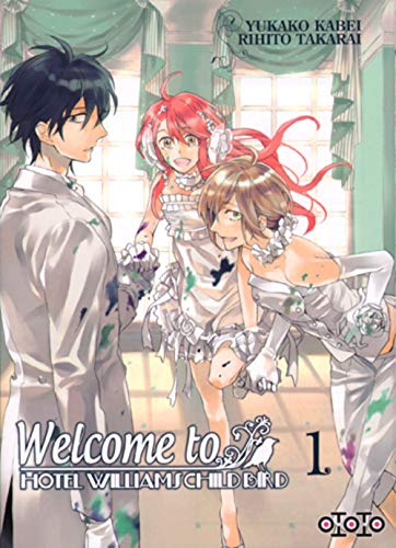 WELCOME TO HOTEL WILLIAMS CHILD BIRD T01: YUKAKO KABEI