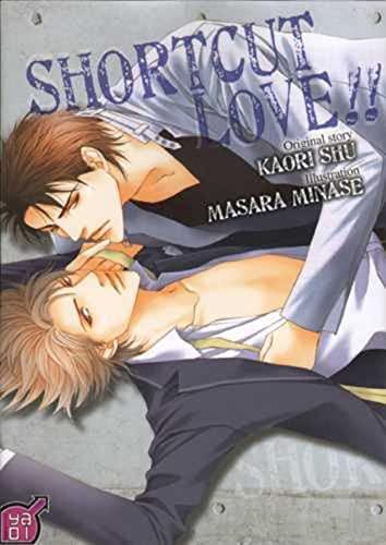 SHORTCUT LOVE: SHU KAORI