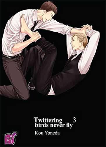 9782351809556: Twittering birds never fly T03