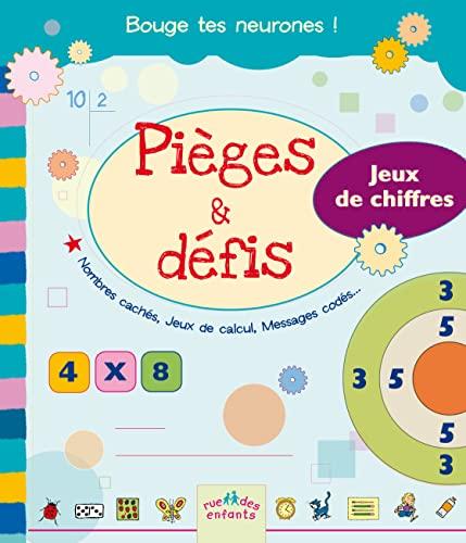 9782351811313: Pièges & défis : Jeux de chiffres