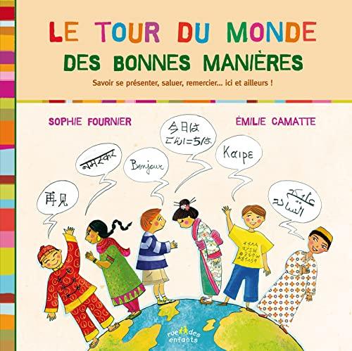9782351811559: Le tour du monde des bonnes manières