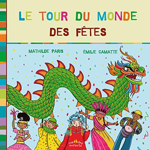 TOUR DU MONDE DES FETES -LE-: PARIS CAMATTE