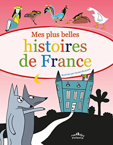 9782351812303: Mes plus belles histoires de France