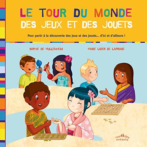TOUR DU MONDE DES JEUX ET DES JOUETS: MULLENHEIM LAPRADE