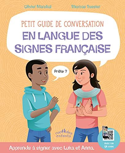 Petit guide de conversation en langue des: MARCHAL, OLIVIERUE