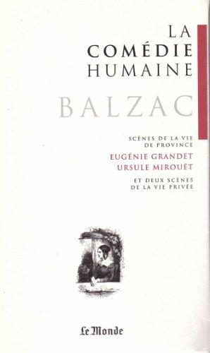 EUGENIE GRANDET / URSULE MIROUET: Balzac Honore De