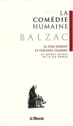 La Comà die humaine, Tome 1 : Honorà de Balzac