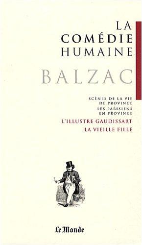 9782351840306: La Comédie humaine, Tome 14 : L'illustre Gaudissart ; La muse du département ; La vieille fille ; Le cabinet des antiques