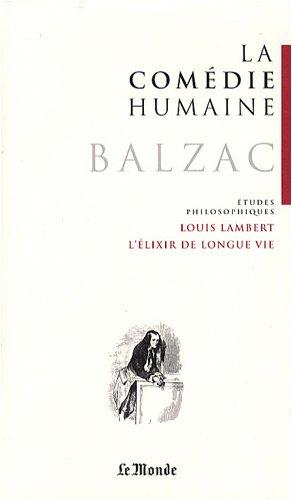 9782351840382: La Com�die humaine, Tome 22 : Etudes philosophiques : Louis Lambert ; L'�lixir de longue vie ; Les proscrits ; S�raph�ta