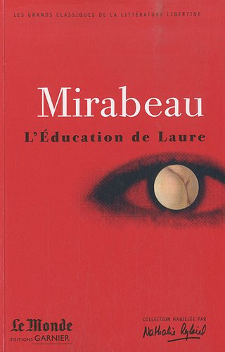 9782351840498: L'Education de Laure : Ma conversion ou le libertin de qualité (Les grands classiques de la littérature libertine)