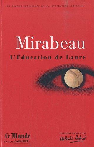9782351840498: L'Education de Laure : Ma conversion ou le libertin de qualité