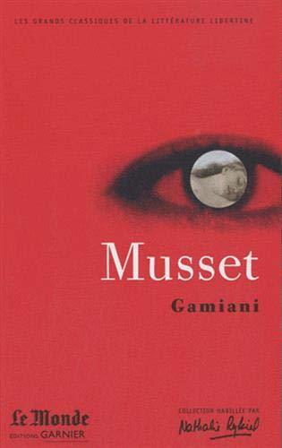 9782351840504: Gamiani et correspondances (Les grands classiques de la littérature libertine)