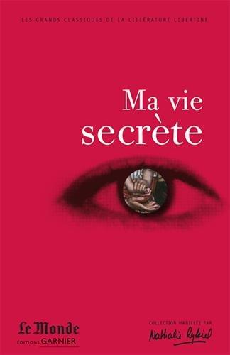 9782351840740: Ma vie secrète : Choix de textes
