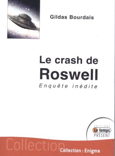 9782351850343: Le crash de Roswell : Enquête inédite