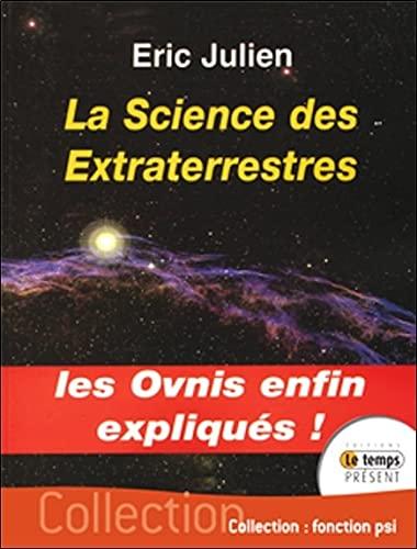 9782351850565: La science des extraterrestres
