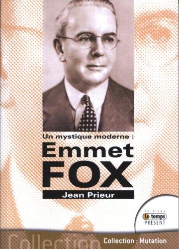 MYSTIQUE MODERNE EMMET FOX -UN-: PRIEUR JEAN