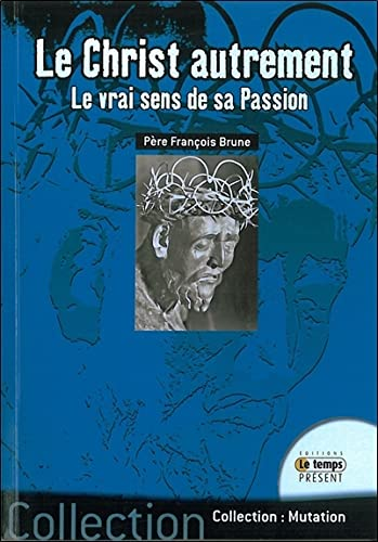 9782351850787: Le Christ autrement (French Edition)