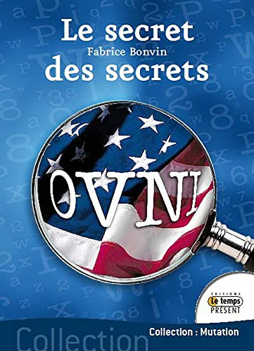 9782351850800: Ovni : le secret des secrets