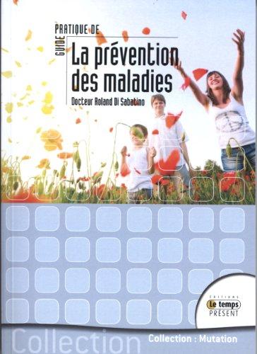 9782351851012: Guide pratique de médecine préventive (French Edition)