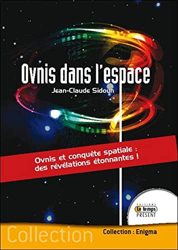 Ovnis dans l'espace: Jean-Claude Sidoun