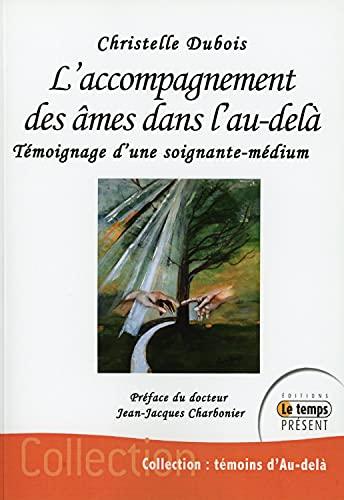 9782351851227: L'accompagnement des âmes dans l'au-delÃ