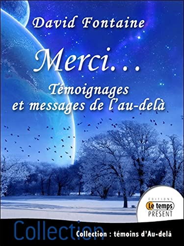 MERCI TEMOIGNAGES ET MESSAGES DE L AU DE: FONTAINE DAVID