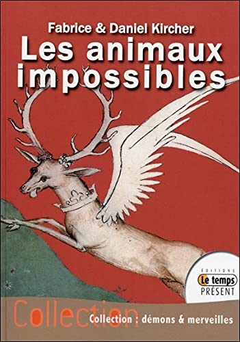 9782351851685: Les animaux impossibles