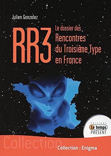 RR3 LE DOSSIER DES RENCONTRES DU TROISIE: GONZALEZ JULIEN