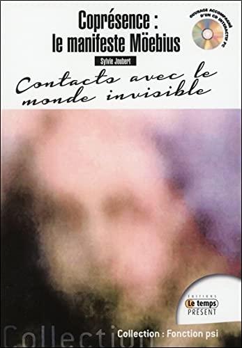 COPRESENCE LE MANIFESTE MOEBIUS + CD: JOUBERT SYLVIE