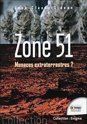 ZONE 51 MENACES EXTRATERRESTRES: SIDOUN JEAN CLAUDE