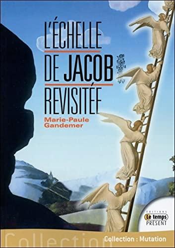 9782351852217: L'échelle de Jacob revisitée