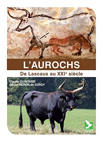 9782351911501: L'Aurochs. De Lascaux au XXe siècle