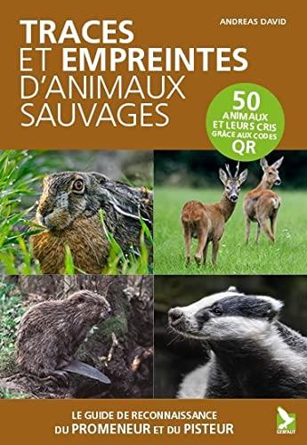 9782351912256: Traces et empreintes d'animaux sauvages