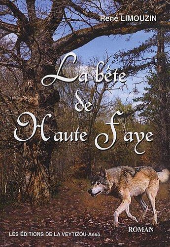 9782351920756: La bête de Haute Faye