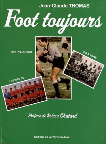 9782351921104: Foot toujours