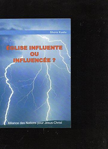 9782351940006: �glise influente ou influenc�e ?
