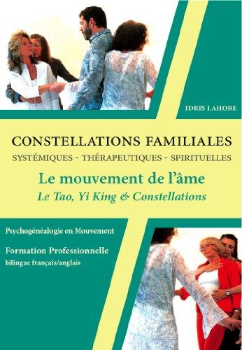 9782351950555: DVD Coffret Constellations Familiales et Systémiques - Vol 2 : le Mouvement de l'Ame, le Tao, le Yi King