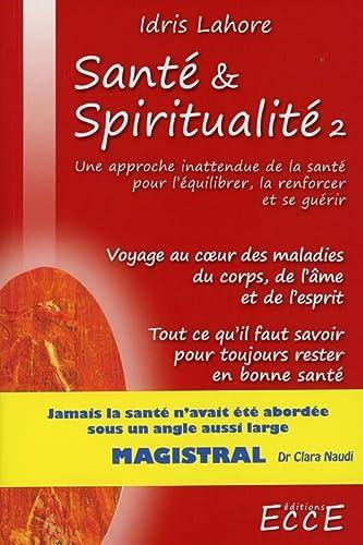 9782351952276: Santé & Spiritualité T2