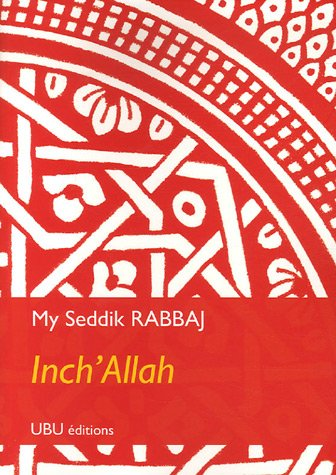 Inch'Allah: My-Seddik Rabbaj