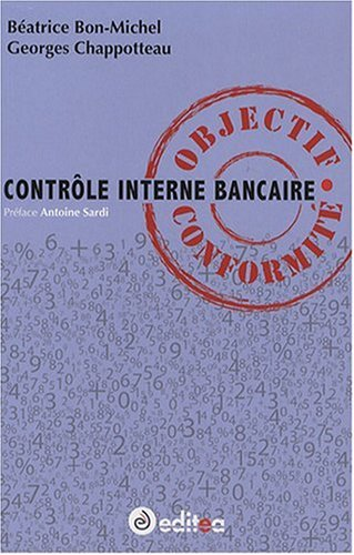 9782352020028: Contrôle Interne Bancaire : Objectif Conformité