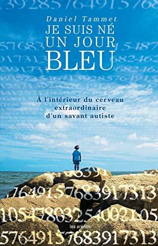 9782352040286: Je suis né un jour bleu