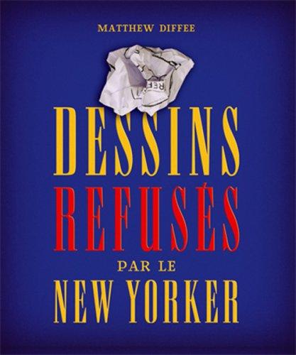 DESSINS REFUSÉES PAR LE NEW YORKER: DIFFEE MATTHEW