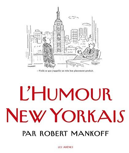 L'humour New Yorkais: ROBERT MANKOFF