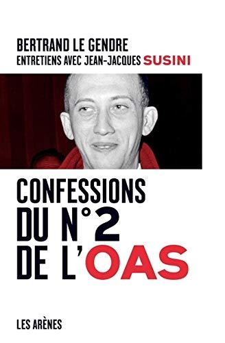 9782352041887: Confessions du n�2 de l'OAS